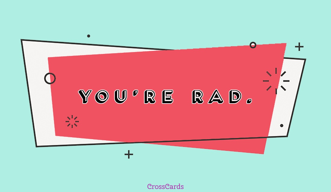 You're Rad ecard, online card