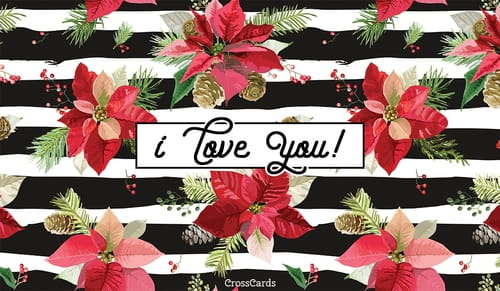 I Love You (Happy Poinsettia Day! 12/12) ecard, online card