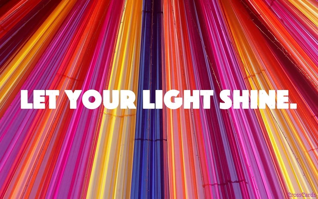 Let Your Light Shine mobile phone wallpaper