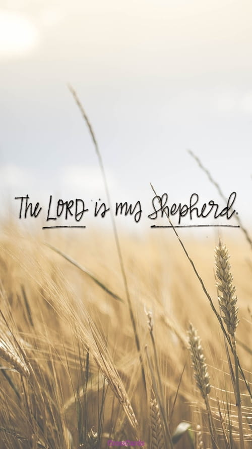 The Lord Is My Shepherd Phone Wallpaper And Mobile Background