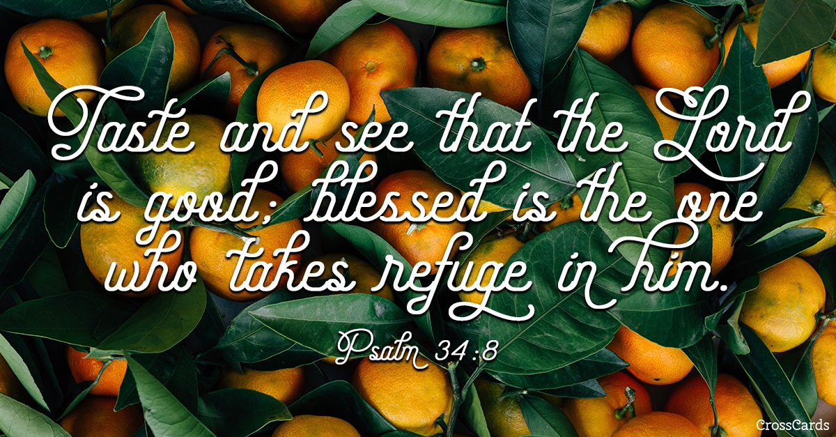 Psalm 34:8 - Taste and See ecard, online card
