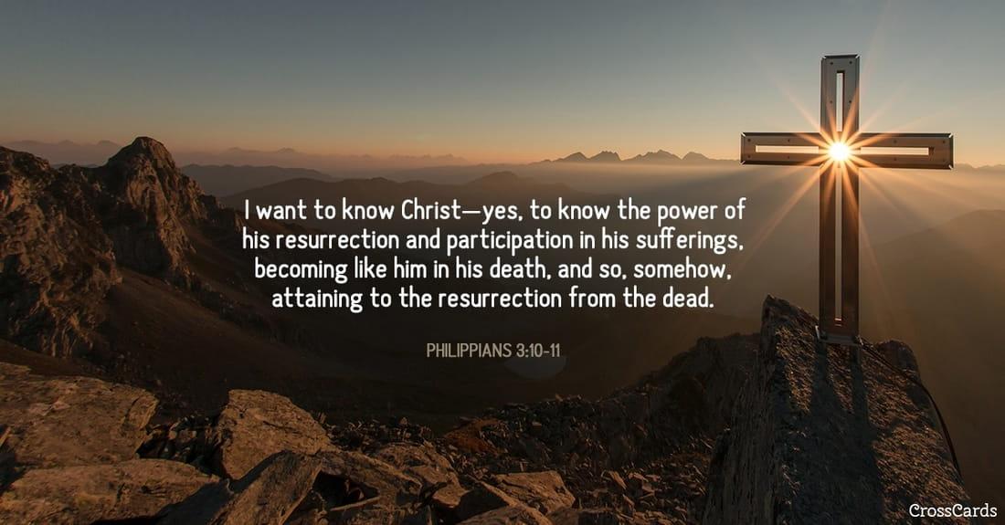Philippians 3:10-11 ecard, online card