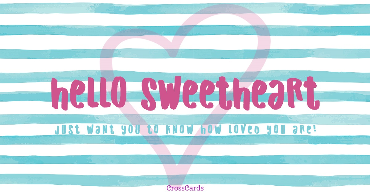 Hello Sweetheart ecard, online card