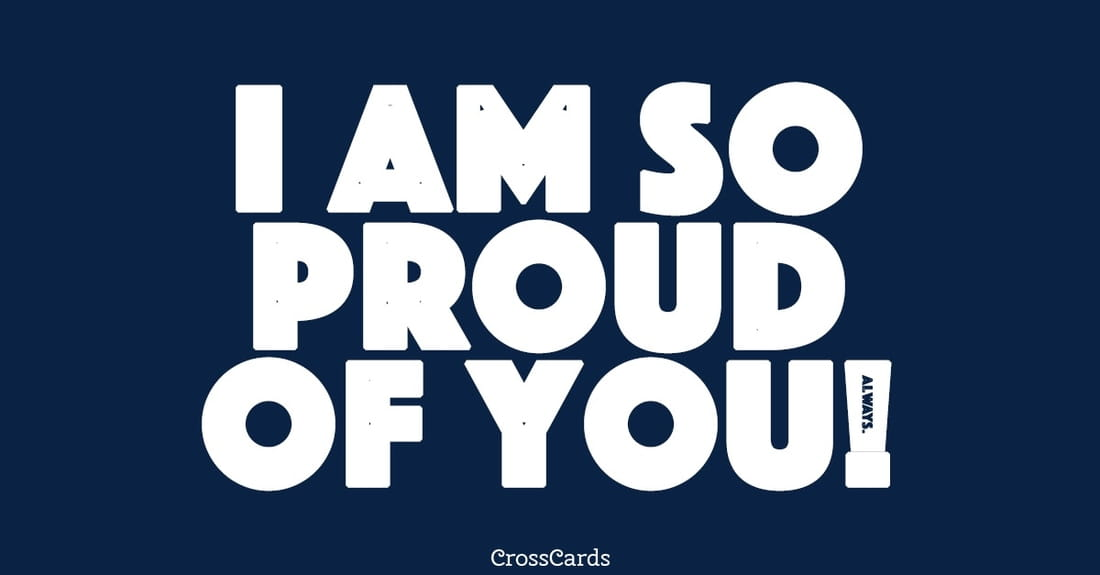 free i am so proud of you  ecard