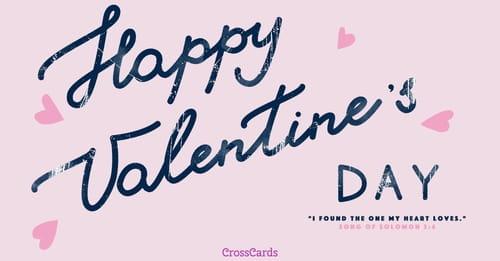 Happy Valentine's Day - Song of Solomon 3:4 ecard, online card