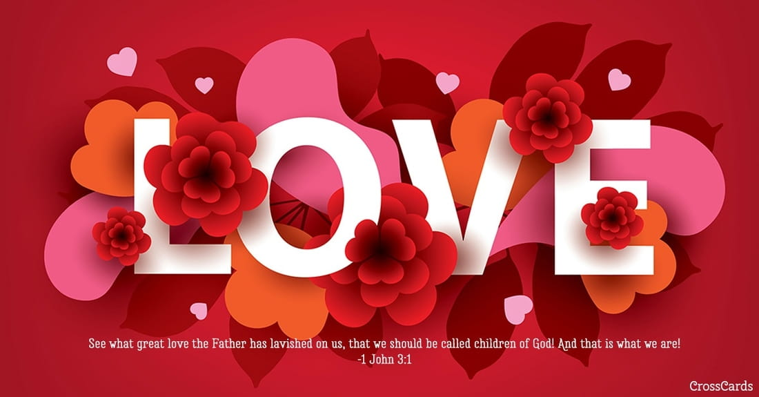 Valentines day ecards beautiful free email greeting cards online love 1 john 31 m4hsunfo