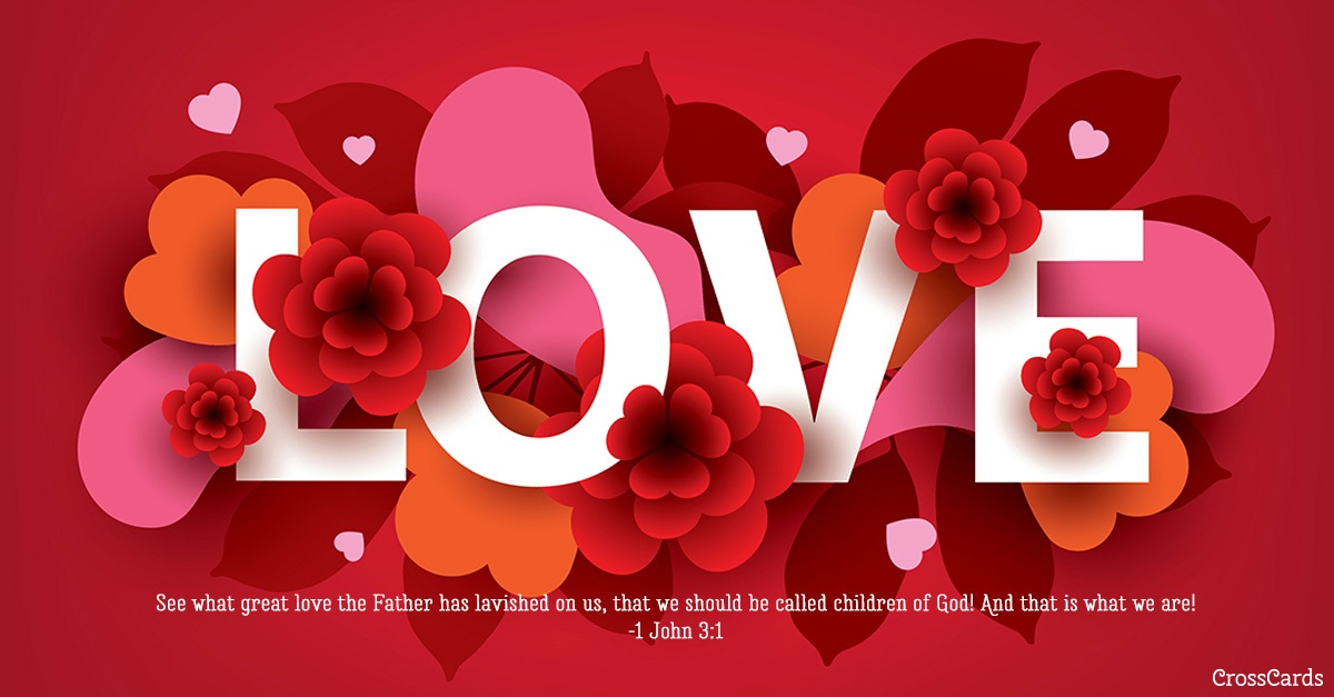Love - 1 John 3:1 ecard, online card