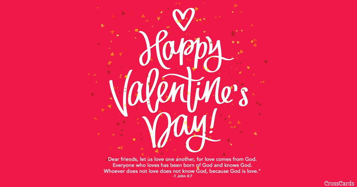Valentine's Day - 1 John 4:7 ecard, online card