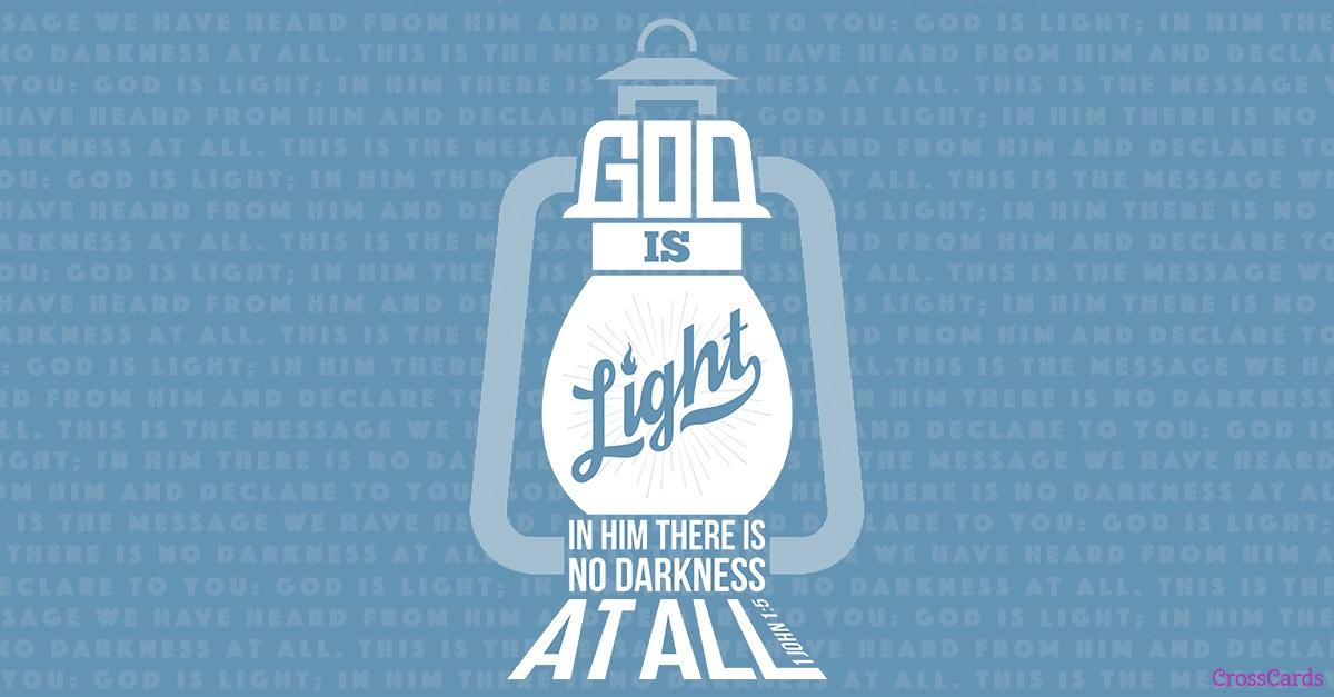 1 John 1:5 - God is Light ecard, online card