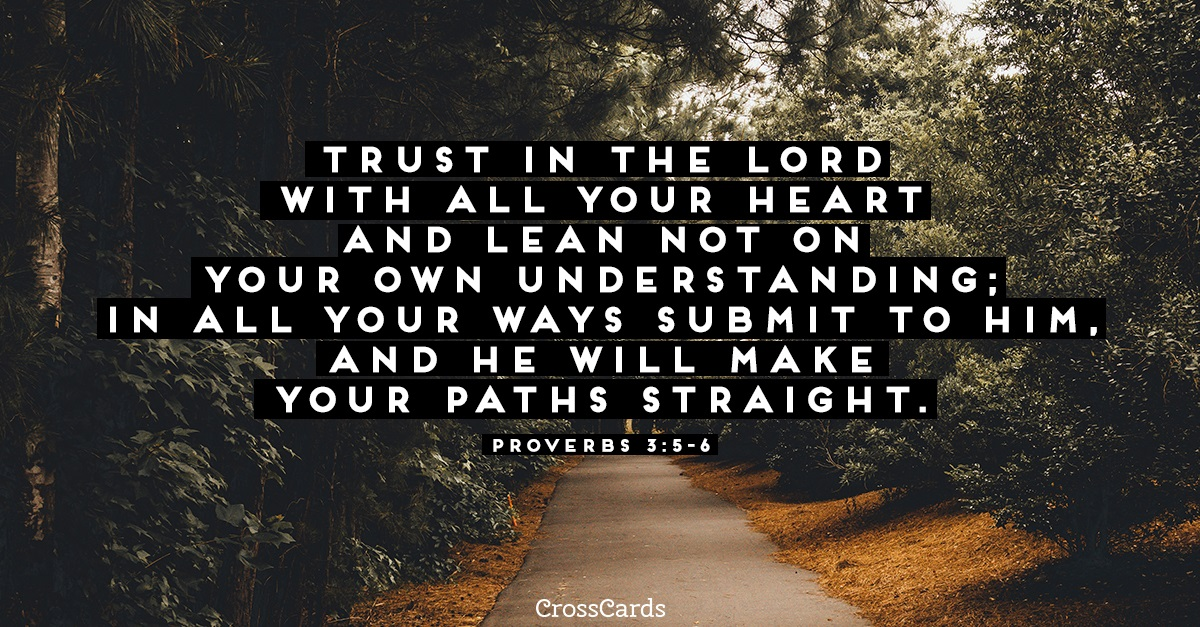Proverbs 3:5-6 ecard, online card