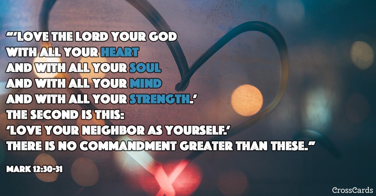 Mark 12:30-31 ecard, online card