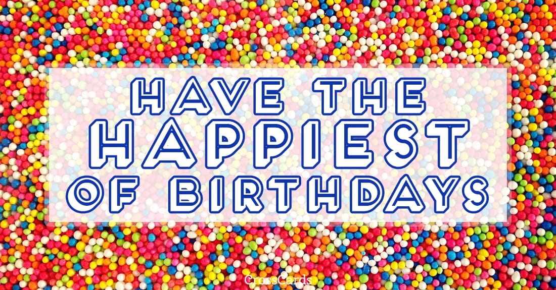 Have the Happiest Birthday ecard, online card