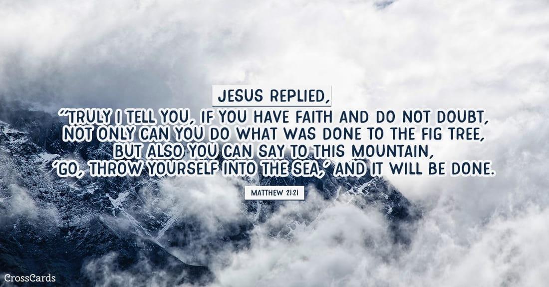 Matthew 21:21 ecard, online card