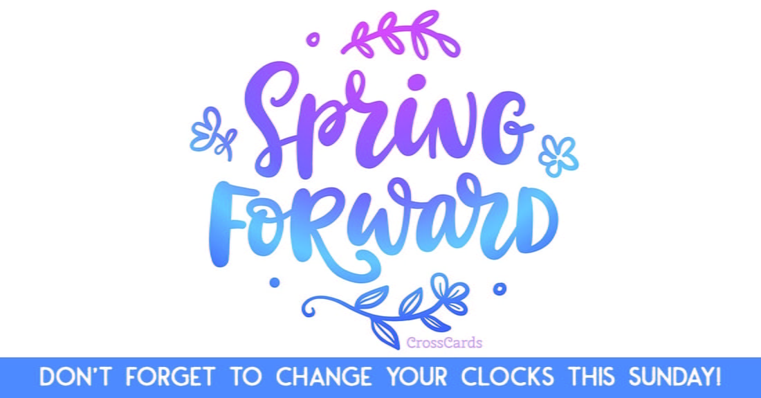 Spring Forward Ecard Free Daylight Saving Begins Cards Online