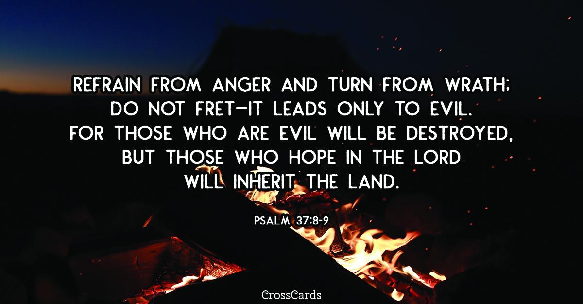 Psalm 37:8-9 ecard, online card
