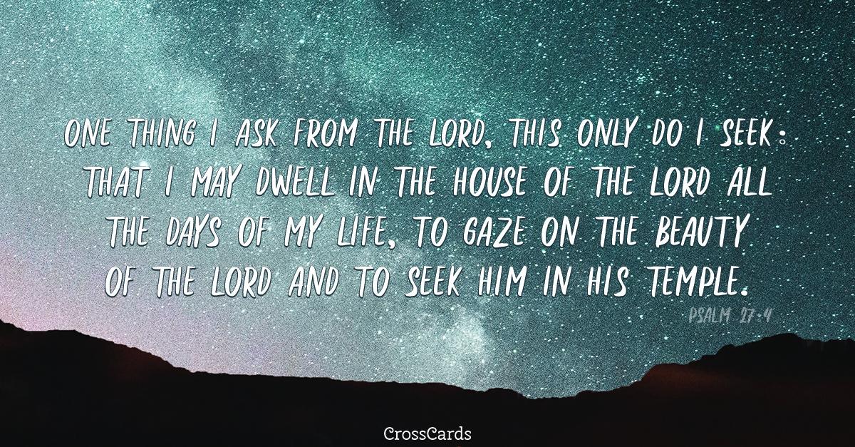 Psalm 27:4 ecard, online card