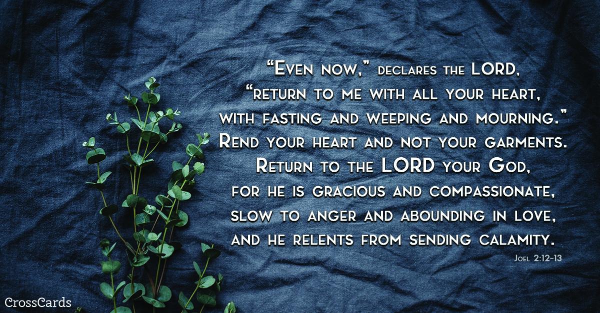 Joel 2:12-13 ecard, online card
