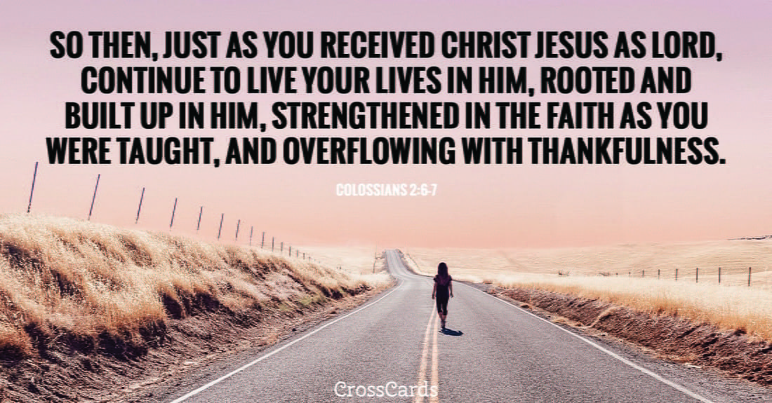 Colossians 2:6-7 ecard, online card