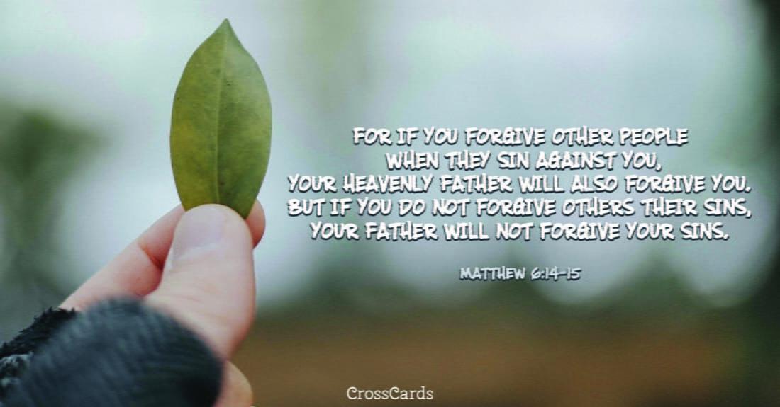 Matthew 6:14-15 ecard, online card