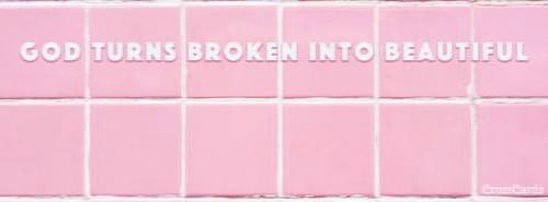 Broken to Beautiful ecard, online card