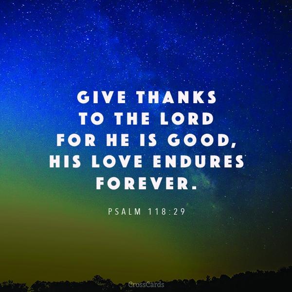 Psalm 118:29 ecard, online card