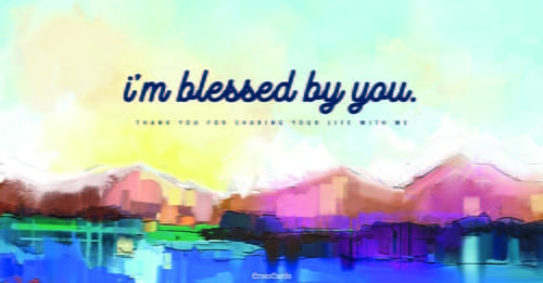 I'm Blessed by You ecard, online card