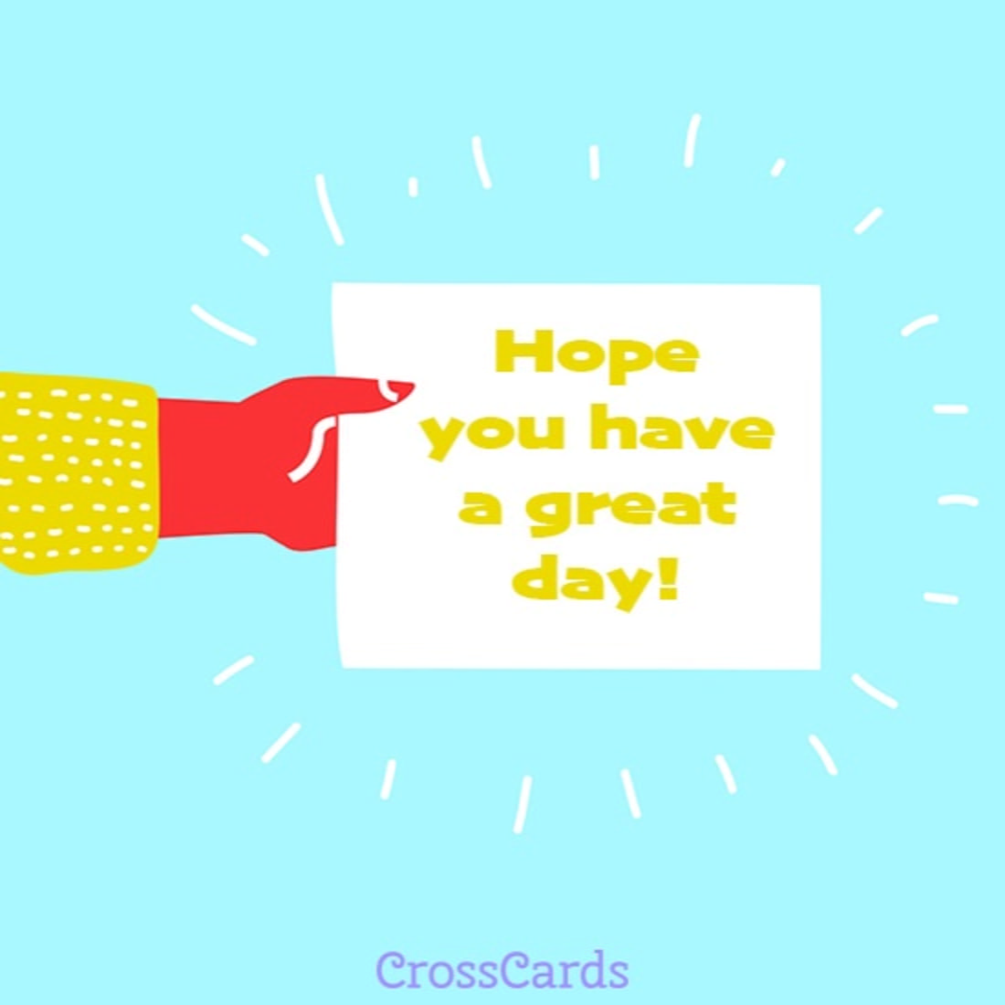 Have A Great Day Ecard Online Card