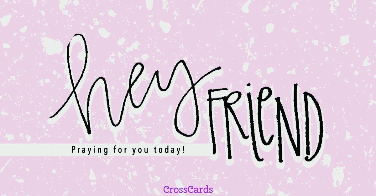 Hey Friend! ecard, online card