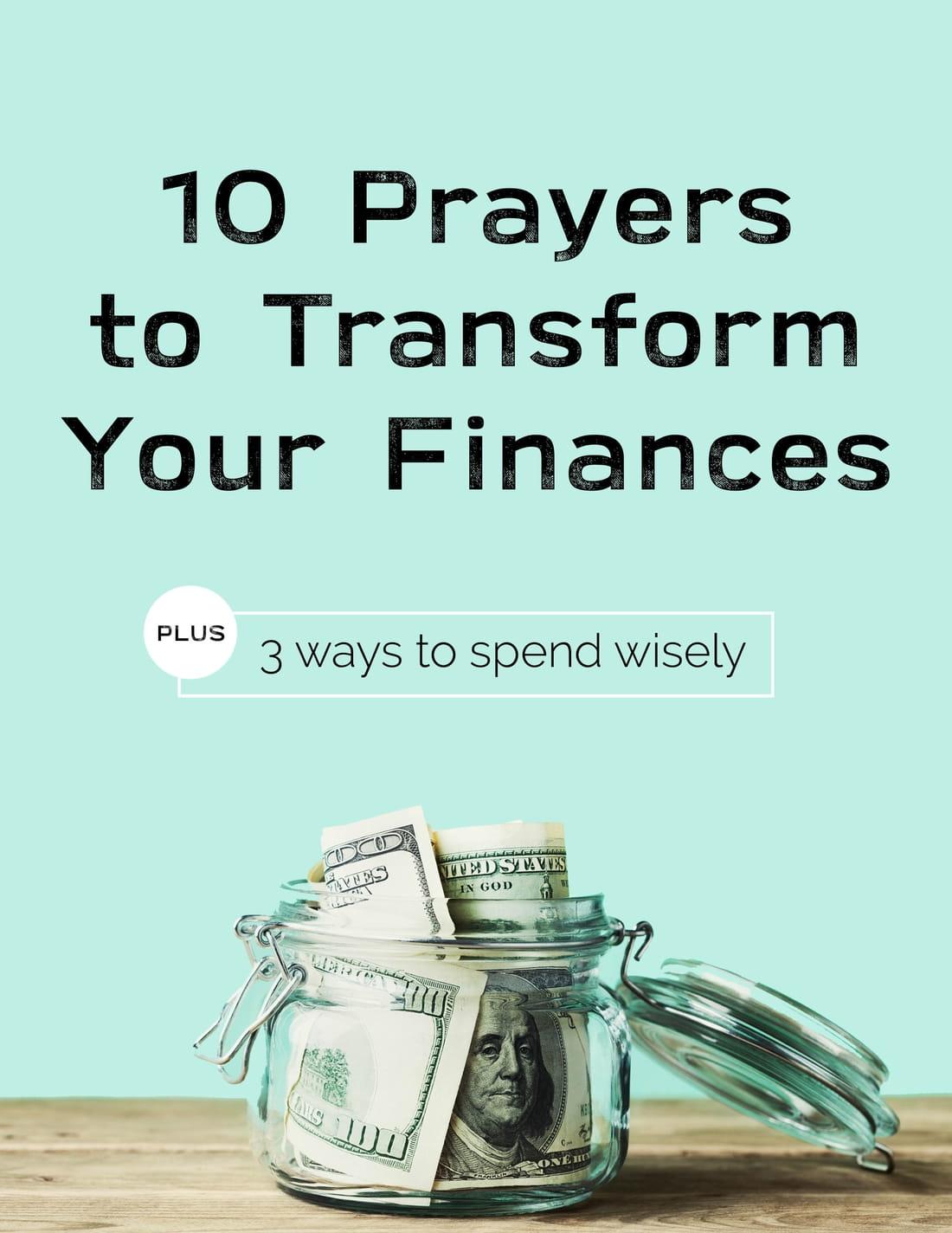 10 Prayers to Transform Your Finances