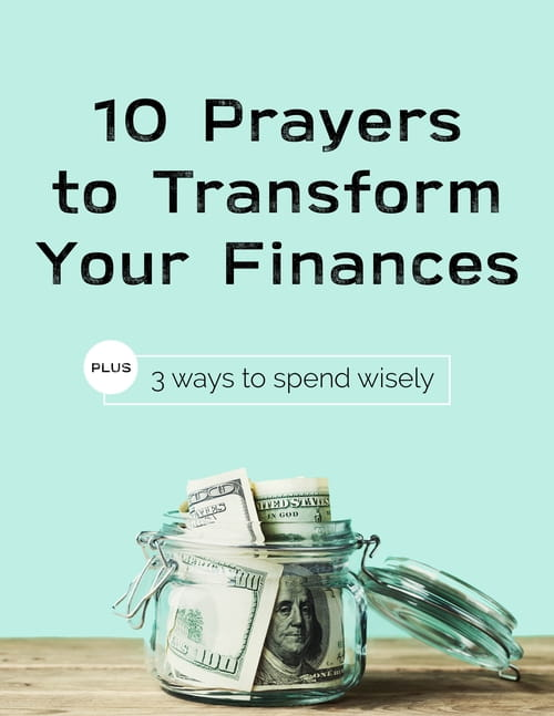 10 Prayers to Transform Your Finances