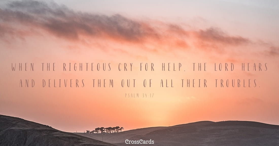 Psalm 34:17 ecard, online card