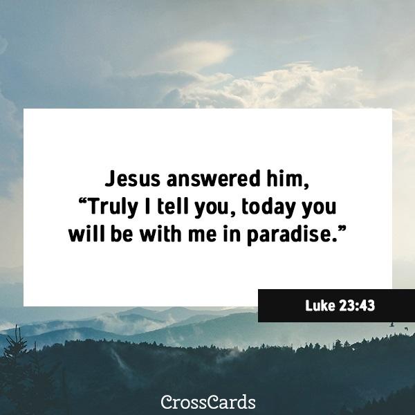Luke 23:43 ecard, online card