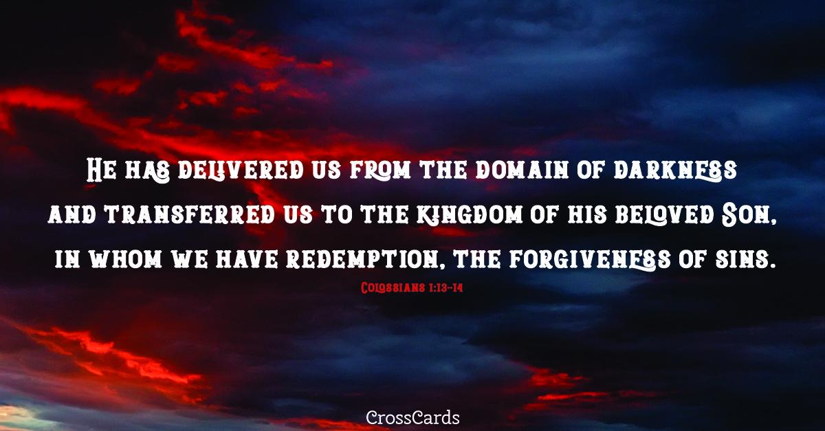 Colossians 1:13-14 ecard, online card