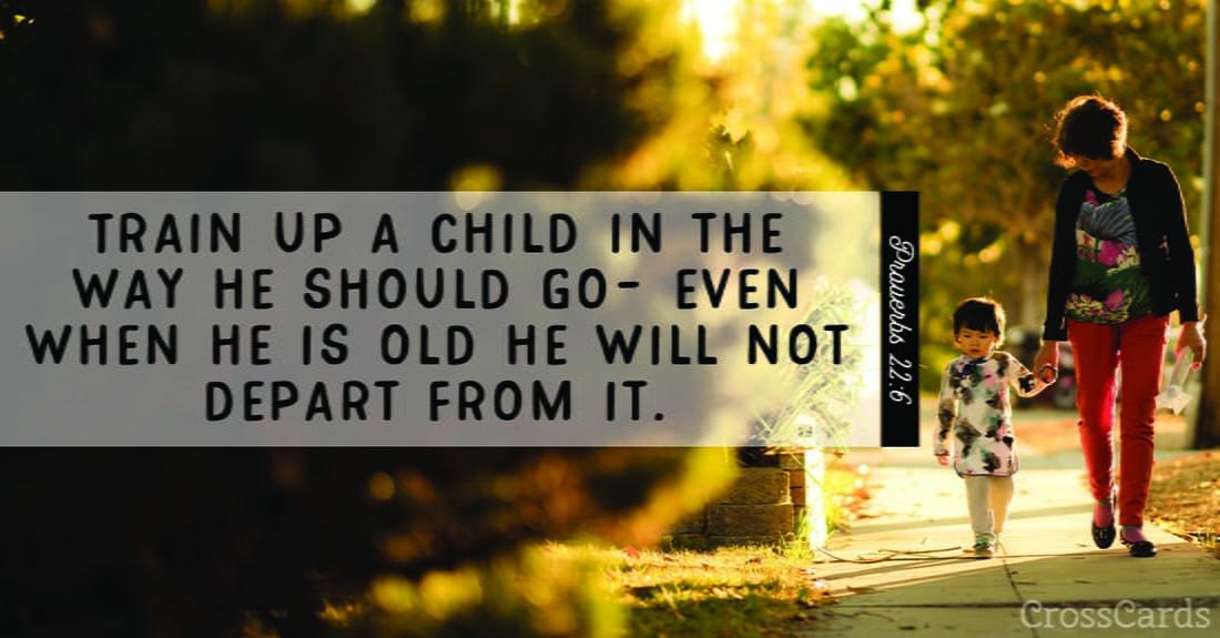 Proverbs 22:6 ecard, online card