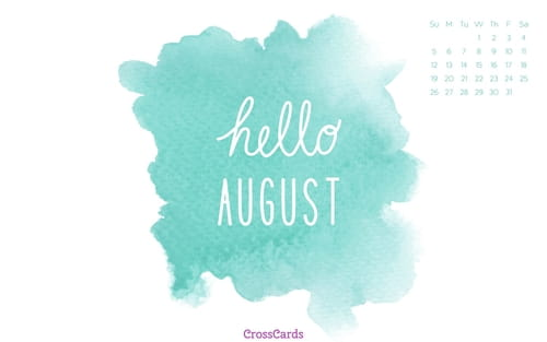 August 2018 - Hello August mobile phone wallpaper