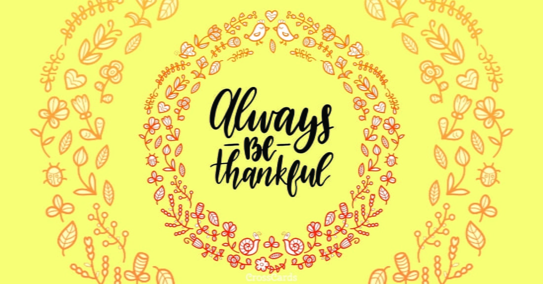 Always Be Thankful ecard, online card
