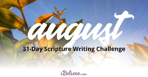 August's 31-Day Scripture Writing Challenge