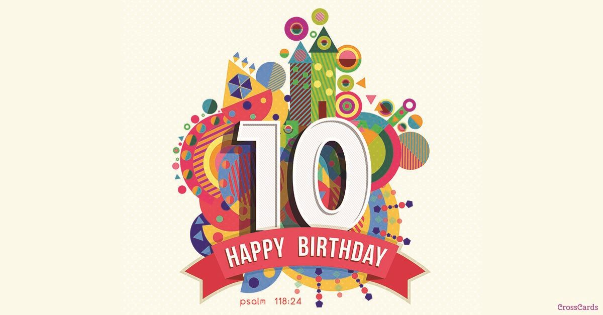 10th Birthday Ecard Online Card