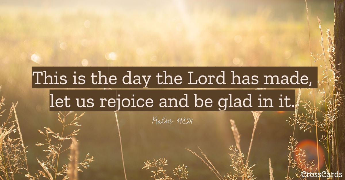 Psalm 118:24 ecard, online card