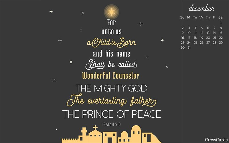 December 2018 - Isaiah 9:6 mobile phone wallpaper