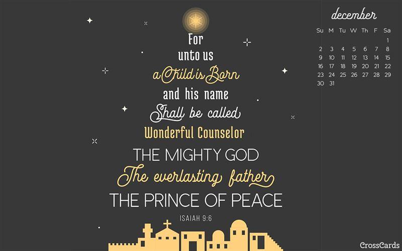 December 2018 - Isaiah 9:6 mobile phone wallpaper