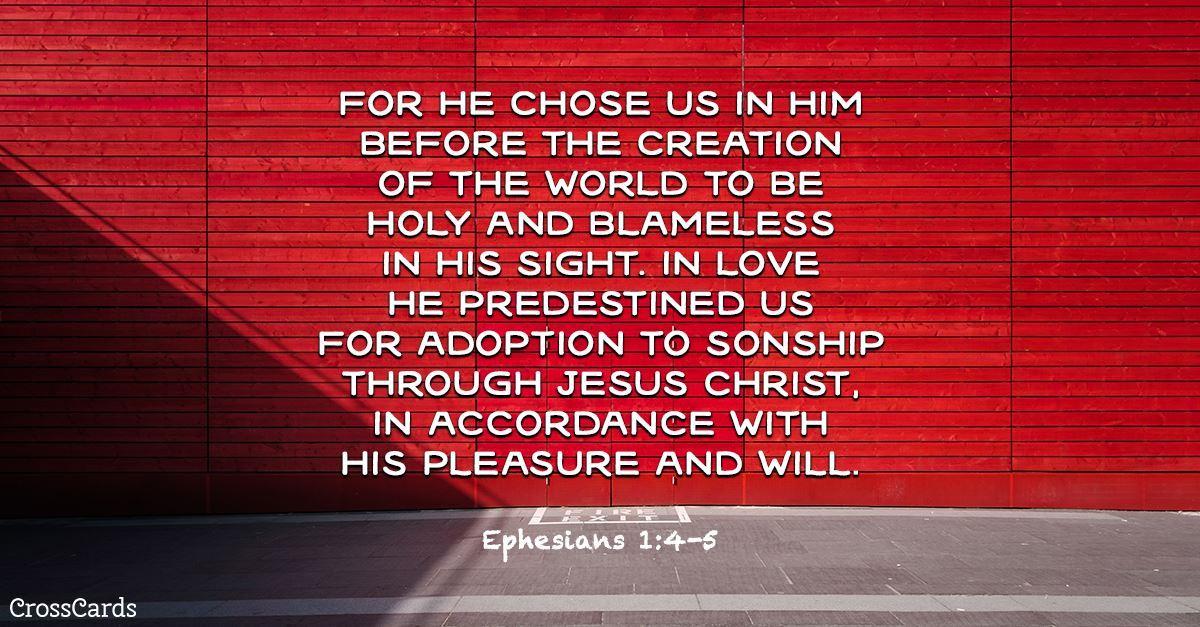 Ephesians 1:4-5 ecard, online card