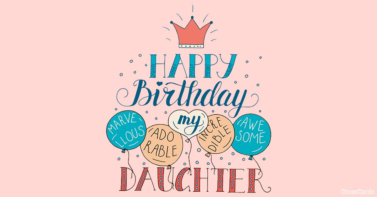 Happy Birthday, Daughter ecard, online card