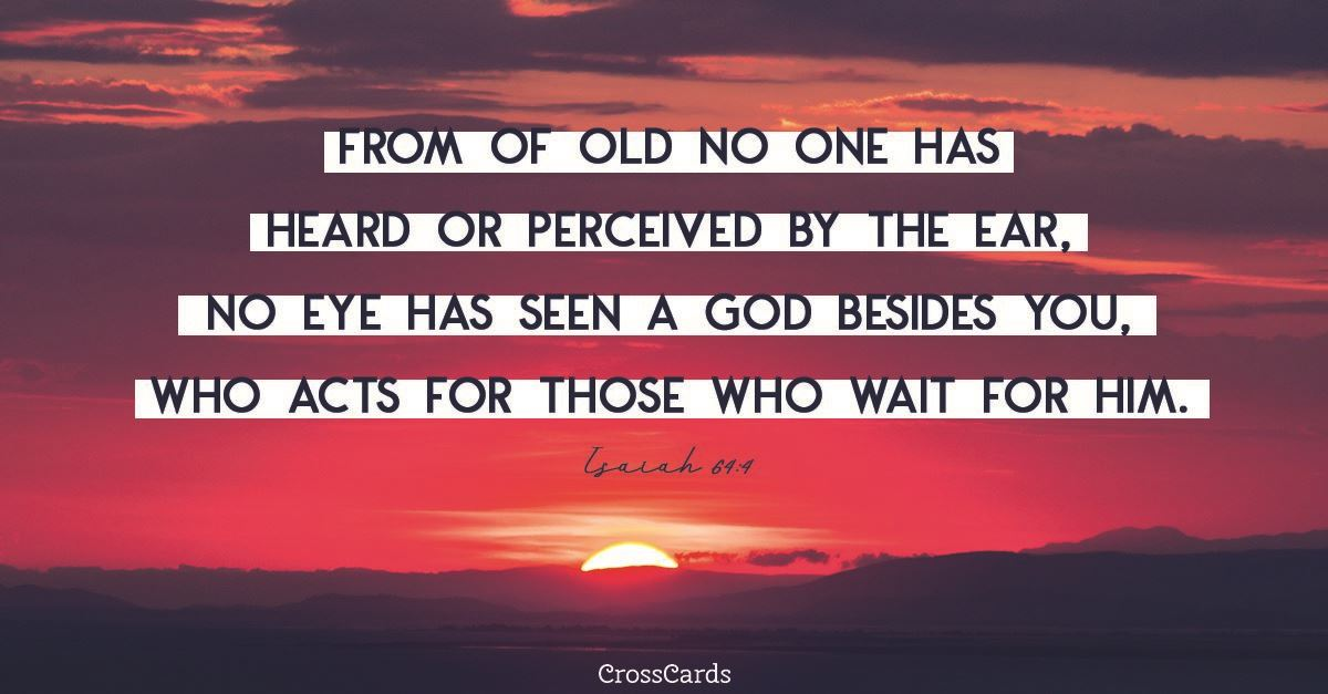 Isaiah 64:4 ecard, online card