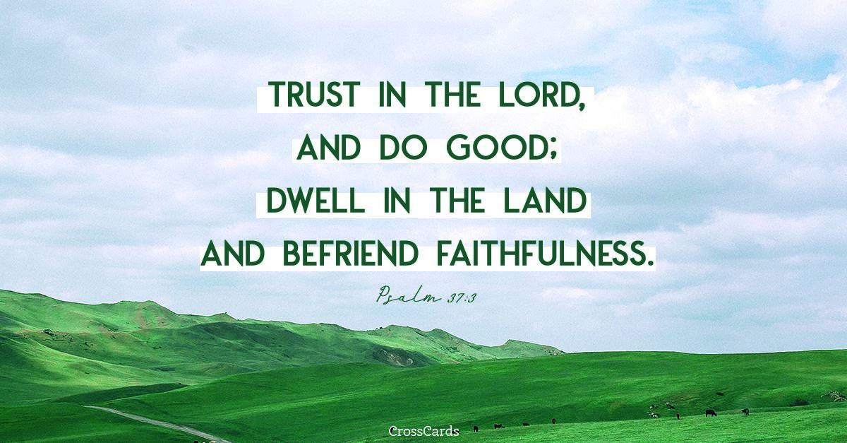 Psalm 37:3 ecard, online card