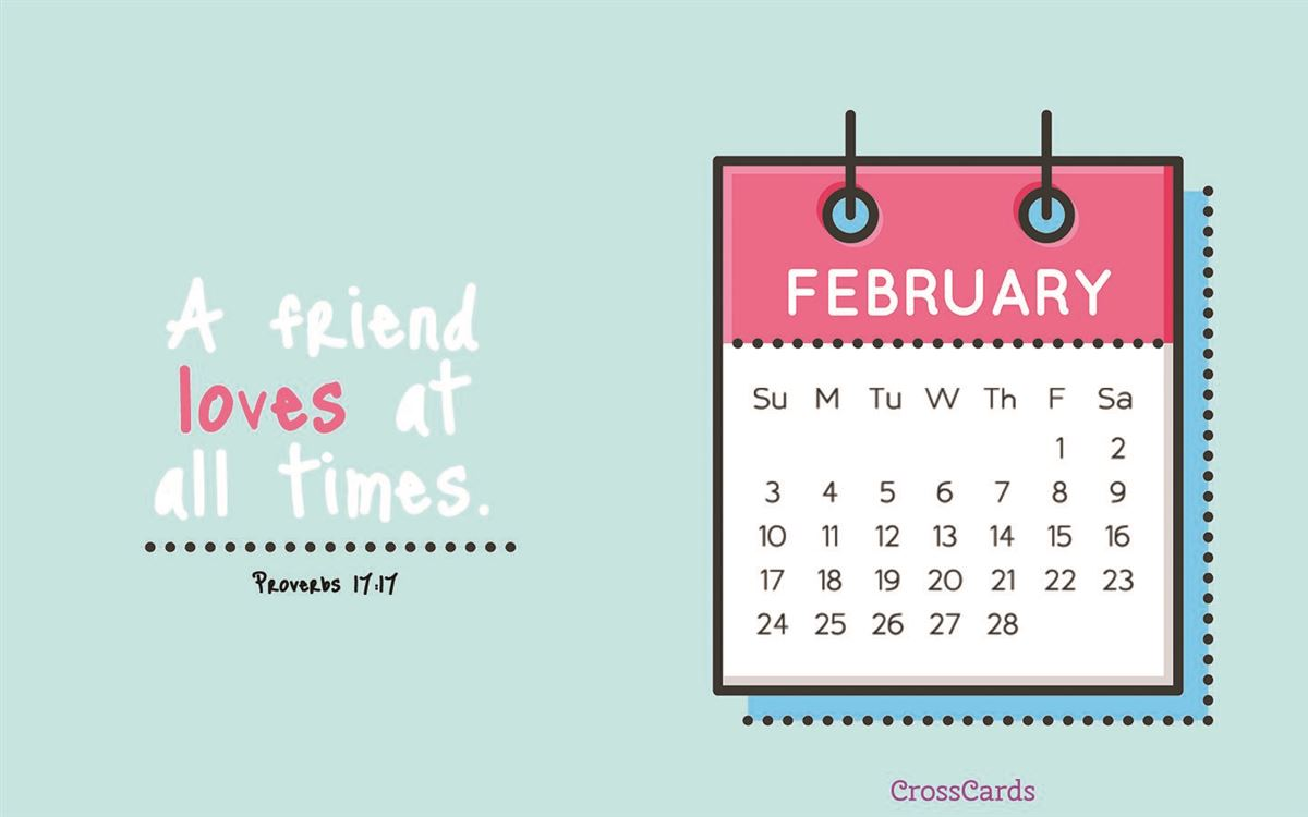 February 2019 - Proverbs 17:17 ecard, online card