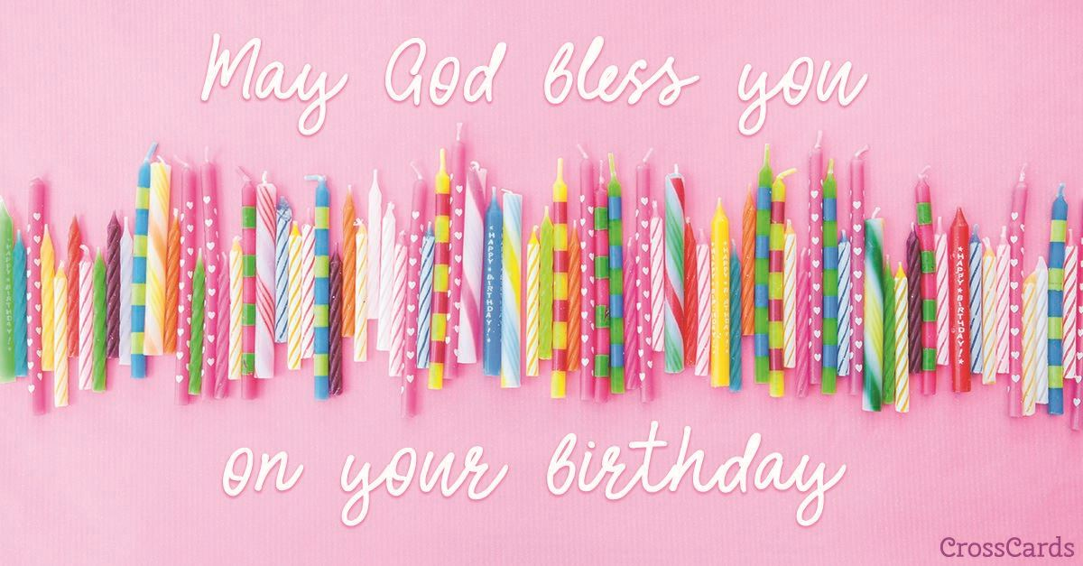 God Bless Your Birthday ecard, online card