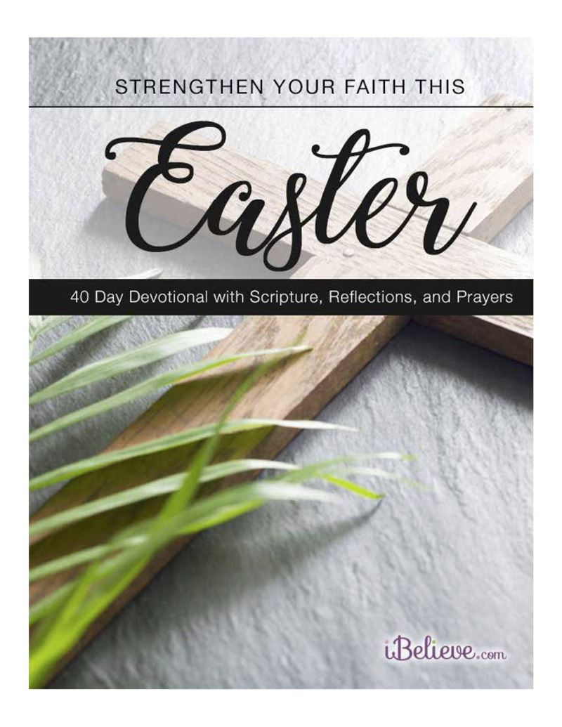 Strengthen Your Faith this Easter - 40 Day Devotional