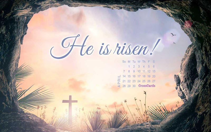 April 2019 - He Is Risen mobile phone wallpaper