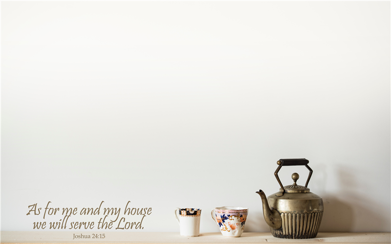 Joshua 24:15 As for Me and My House, We Will Serve the Lord mobile phone wallpaper